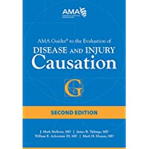 AMA Guide to the Evaluation of Disease and Injury Causation