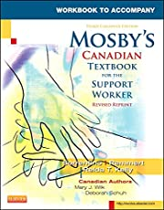 Workbook to Accompany Mosby's Canadian Textbook for the Support Worker, Revised Reprint, 3e