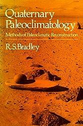 Quaternary Paleoclimatology: Methods of Paleoclimatic Reconstruction