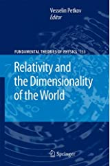 Relativity and the Dimensionality of the World (Fundamental Theories of Physics) Hardcover