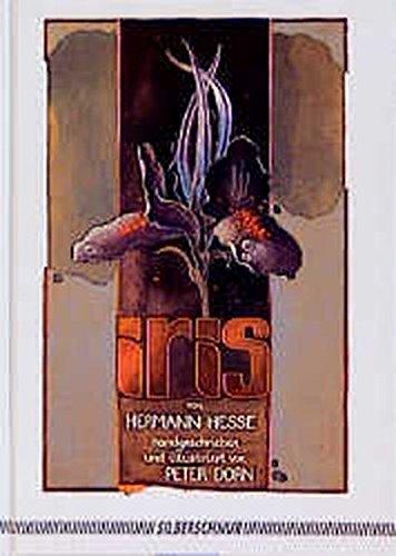 Iris Gebundenes Buch – 1. März 1990 Hermann Hesse Peter Dorn Silberschnur 3923781423