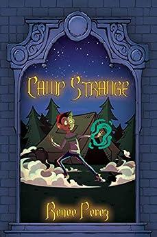 Camp Strange by Renee Perez ebook deal