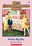 Kristy's Big Day (Baby-Sitters Club # 6) by Ann M. Martin front cover