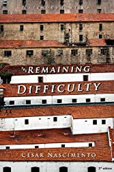 The Remaining Difficulty - Extended Edition (English Edition)