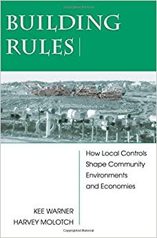 Book Building Rules: How Local Controls Shape Community Environments and Economies