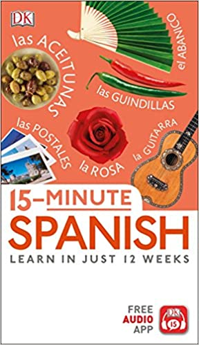 15-Minute Spanish Learn in Just 12 Weeks
