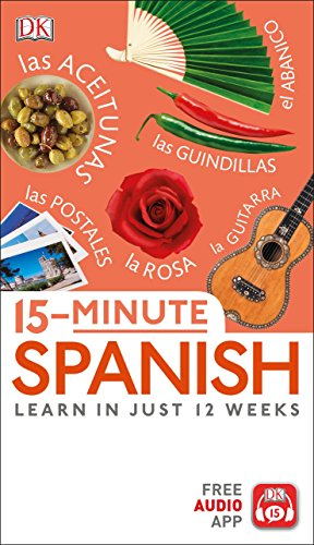 15-Minute Spanish: Learn in Just 12 Weeks -