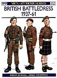 British Battledress, 1937-1961, Brian Jewell, 0850453879