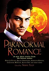 The Mammoth Book of Paranormal Romance: 24 New SHort Stories from the Hottest Names (Kitty Norville)
