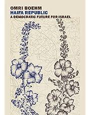 Haifa Republic: A Democratic Future for Israel