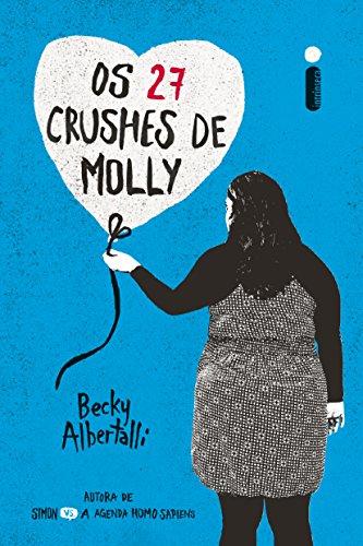 Os 27 crushes de molly (Portuguese Edition)