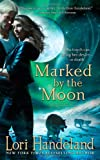 Marked by the Moon (A Nightcreatures Novel) (The Nightcreature Series)