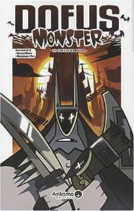 Dofus Monster, tome 3 : Le Chevalier Noir par Anthony Roux