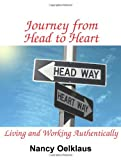 Journey from Head to Heart: Living and Working Authentically