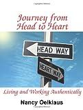 Journey from Head to Heart, Nancy Oelklaus, 1932690433