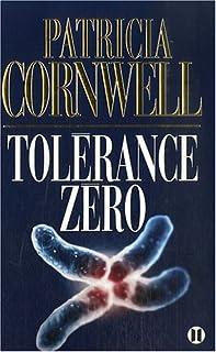 Tolérance zéro, Cornwell, Patricia