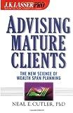 J. K. Lasser Pro Advising Mature Clients, Neal E. Cutler, 0471414700