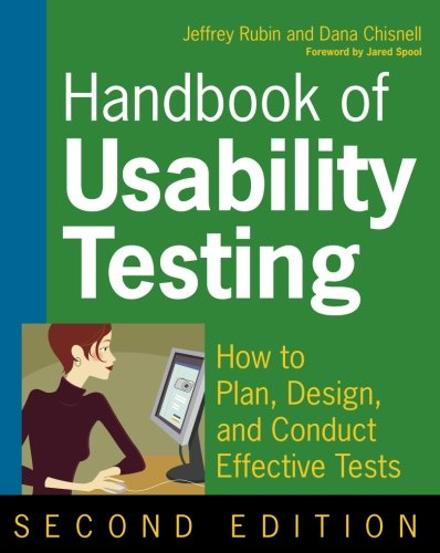Handbook Of Usability Testing  How To Plan Design And Conduct Effective Tests Second Edition