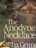 img - for The Anodyne Necklace (Richard Jury) Hardcover   June, 1983 book / textbook / text book