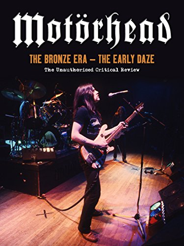 Motorhead - The Bronze Era
