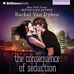 The Consequence of Seduction Hörbuch