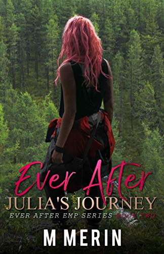 Julia's Journey: Ever After EMP Series, Book 2 by [Merin, M.]