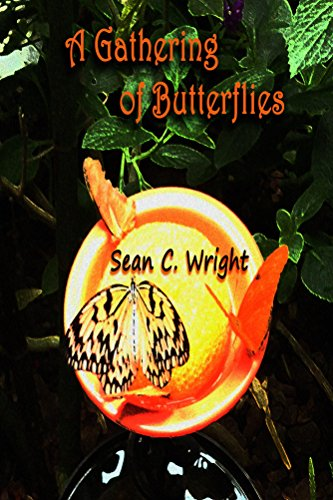 A Gathering of Butterflies by [Wright, Sean C]