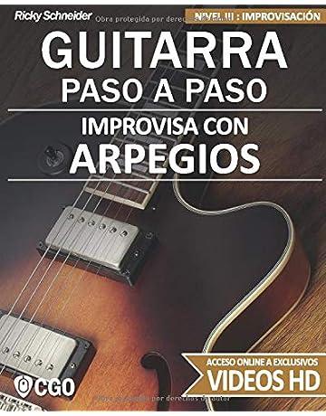 Improvisa con ARPEGIOS - GUITARRA PASO A PASO: Nivel III: Improvisación - con videos