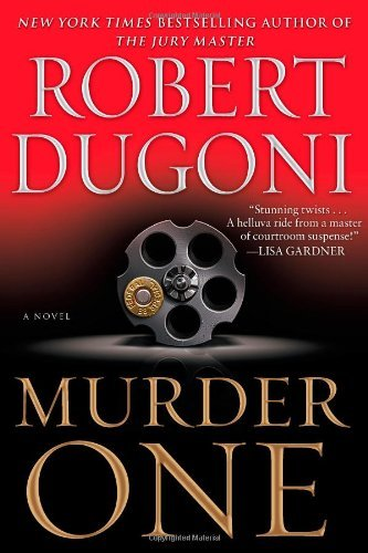 Murder One: A Novel David Sloane By Robert