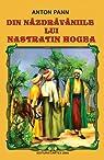 Din nazdravaniile lui Nastratin Hogea par Pann