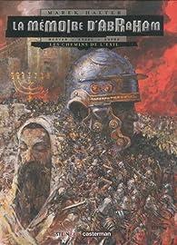 La mémoire d'Abraham, tome 1 : Les chemins de l'exil par Jean-David Morvan