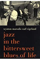 Jazz In The Bittersweet Blues Of Life Kindle Edition