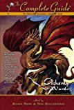 The Complete Guide to Writing Fantasy: Volume One: Alchemy with Words: Volume 1