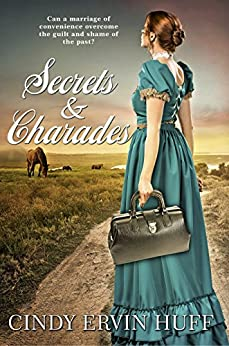 Secrets & Charades by [Huff, Cindy Ervin]
