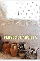 Versos de arcilla (Spanish Edition)