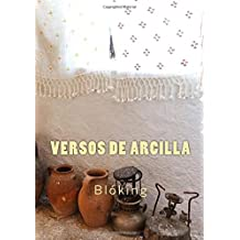 Versos de arcilla (Spanish Edition) Dec 28, 2017