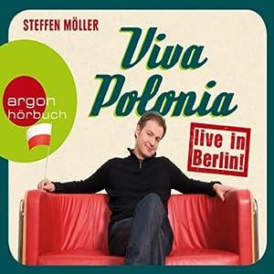 Viva Polonia live in Berlin Hörbuch