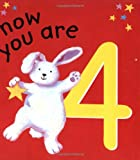 Now You Are 4, Lois Rock and Gabriella Buckingham, 1561483974