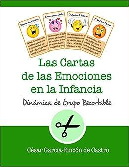 Las Cartas de las Emociones en la Infancia: Dinámica de ...