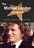 The Michael Landon Handbook - Everything You Need to Know about Michael Landon, Emily Smith, 1486473377