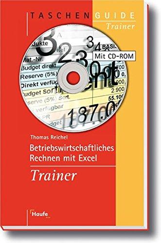 Betriebswirtschaftliches Rechnen mit Excel Trainer