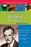 img - for A Student's Guide to Eugene O'Neill(Hardback) - 2009 Edition book / textbook / text book
