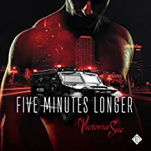 Five Minutes Longer Audiobook by Victoria Sue Narrated by Nick J. Russo