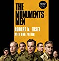 The Monuments Men: Allied Heroes, Nazi Thieves, and the Greatest Treasure Hunt in History Audiobook by Robert M. Edsel, Bret Witter Narrated by Jeremy Davidson