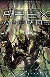 Legacy Universe: Apex Warrior (Book Two in The Apex Soldier Sequence)