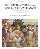 Civilization of the Italian Renaissance 2nd Edition