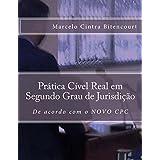 Prática Cível Real em Segundo Grau de Jurisdição (Portuguese Edition)