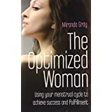 The Optimized Woman: If You Want to Get Ahead, Get a Cycle