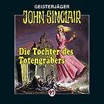 Die Tochter des Totengräbers (John Sinclair 97) | Jason Dark
