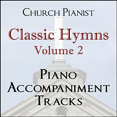 Classic Hymns, Vol. 2 - Piano Accompaniment Tracks